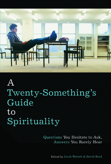 A Twenty-Something's Guide to Spirituality (Paperback)