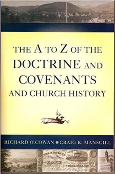 The A to Z of the Doctrine and Covenants (Paperback)