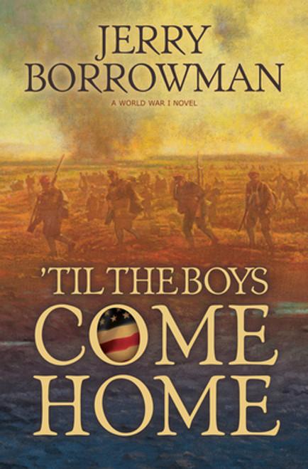 'Til the Boys come home (Paperback)