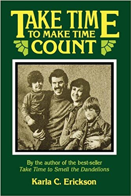 Take Time To Make Time Count (Hardcover)