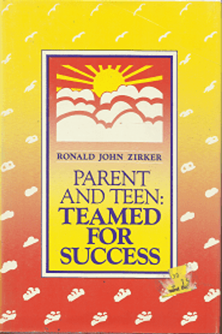 Parent and Teen: Teamed for Success (Hardcover)