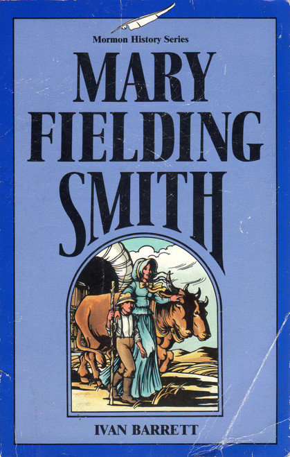 Mary Fielding Smith (Mormon History Series) (Paperback)