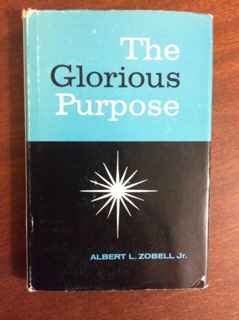 The Glorious Purpose  (Hardcover)