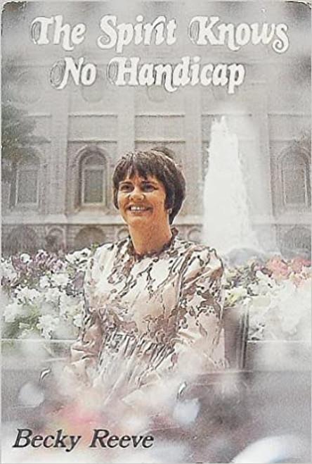 The Spirit Knows No Handicap (Hardcover)