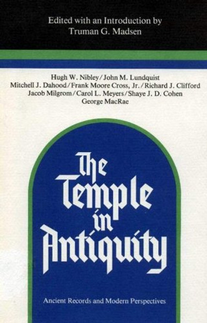 Temple in Antiquity: Ancient Records and Modern Perspectives (Hardcover)