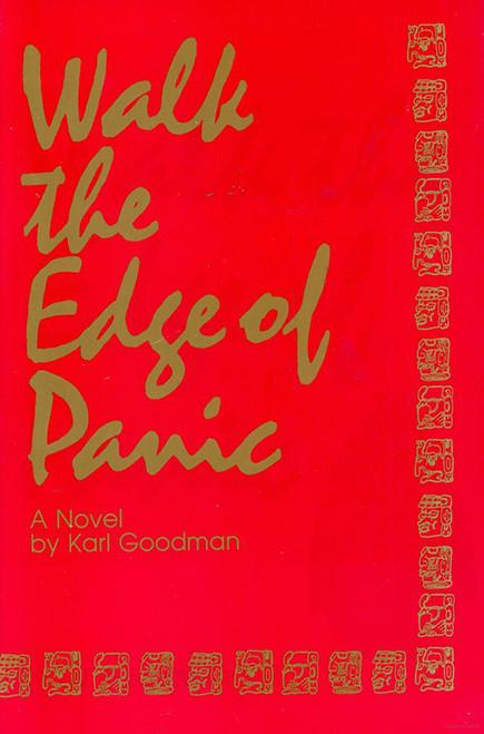 Walk the Edge of Panic (Hardcover)