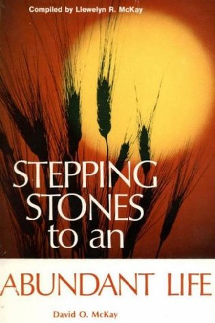 Stepping Stones to an Abundant Life (Hardcover)