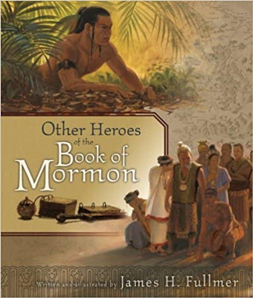 Other Heroes of the Book of Mormon (Hardcover)