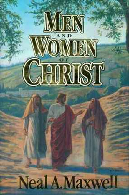 Men and Women of Christ (Hardcover)