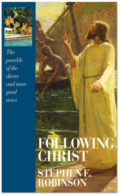Following Christ: The Parable of the Divers and More Good News (Hardcover)
