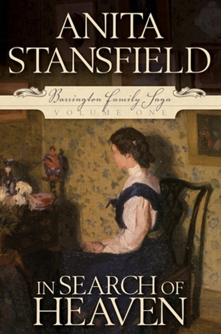 Barrington Family Saga Vol 1: In Search of Heaven (Paperback)