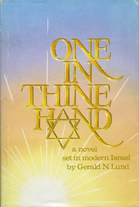 One in Thine Hand: A Novel Set in Modern Israel (Hardcover)