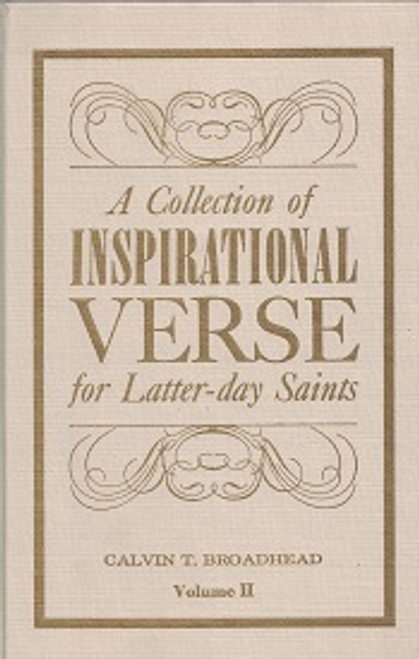 A Collection Of Inspirational Verse For Latter-Day Saints Vol.2 (Hardcover)