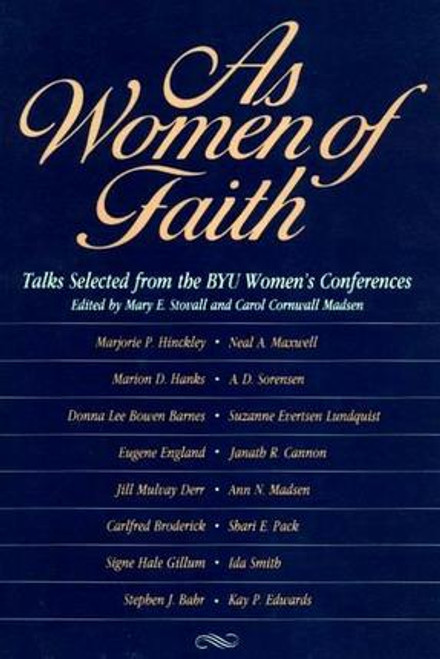 As Women of Faith: Talks from the BYU Women's Conference (Hardcover)