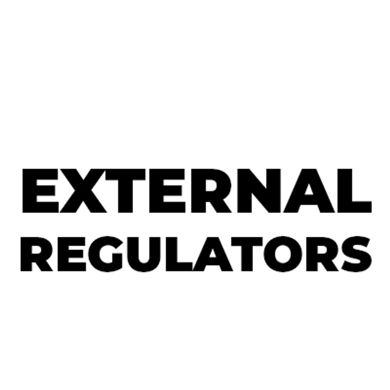 External Regulators