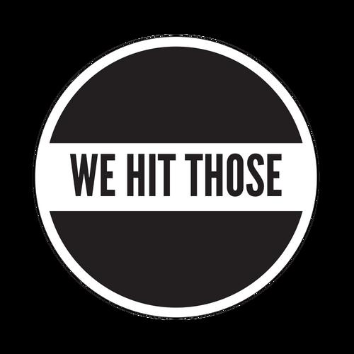 We Hit Those Knob Sticker