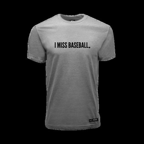 """I Miss Baseball"" Tee"