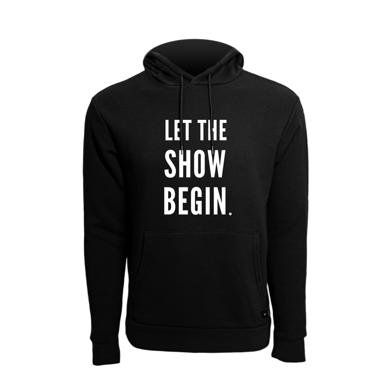 Let The Show Begin Hoodie