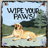 Yellow Lab Wipe Your Paws Slate Sign