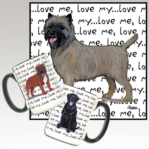 Cairn Terrier Love Me Mug