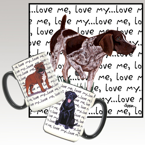 German Shorthair Pointer Love Me Mug