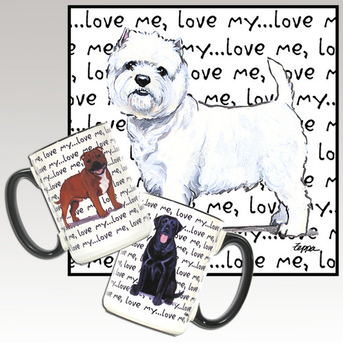 West Highland White Terrier Love Me Mug