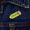 To Be or Not 2B Pencil Enamel Pin by Yardsale Press, on jacket