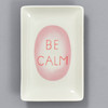Louise Bourgeois: Be Calm Catchall Tray, from above