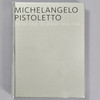 Front cover of the book Michelangelo Pistoletto: From One to Many, 1956 - 1974