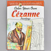 Front cover of the book Color Your Own Cezanne Paintings