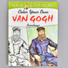 Front cover of the book Color Your Own van Gogh Paintings