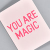 You Are Magic Neon Notecard, front