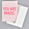 You Are Magic Neon Notecard with envelope