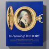 """Cover of book """"In Pursuit Of History: A Lifetime Collecting Colonial American Art And Artifacts"""""""