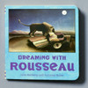 Front of book Dreaming With Rousseau