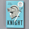 Cover of book Knight the Medieval Warrior's Unofficial Guide