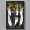 Book cover of Knight Who Saved England: William Marshal and the French invasion, 1217
