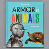 Armor & Animals: Get the Story Behind Our Newly Released Children's Book