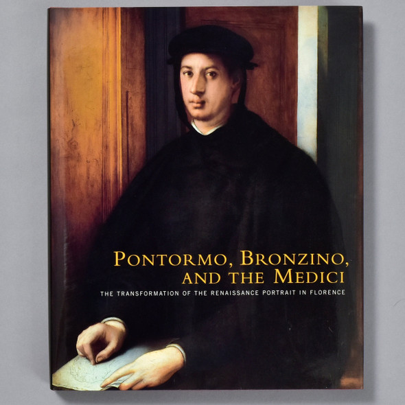 front cover of book Pontormo, Bronzino and  the Medici