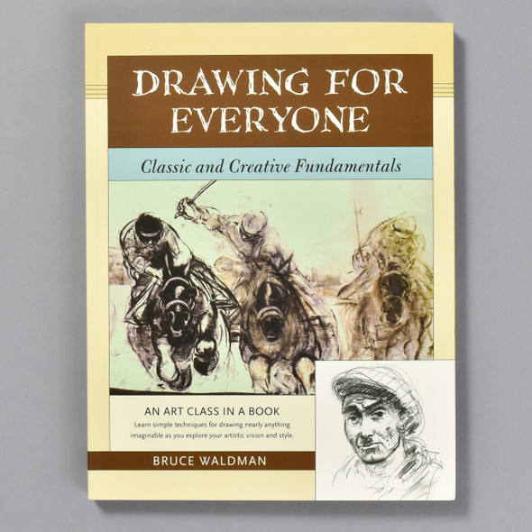 Drawing for Everyone:  Classic and Creative Fundamentals, front