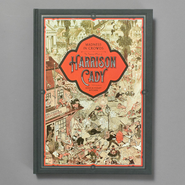 Madness in Crowds: The Teeming Mind of Harrison Cady; cover of book