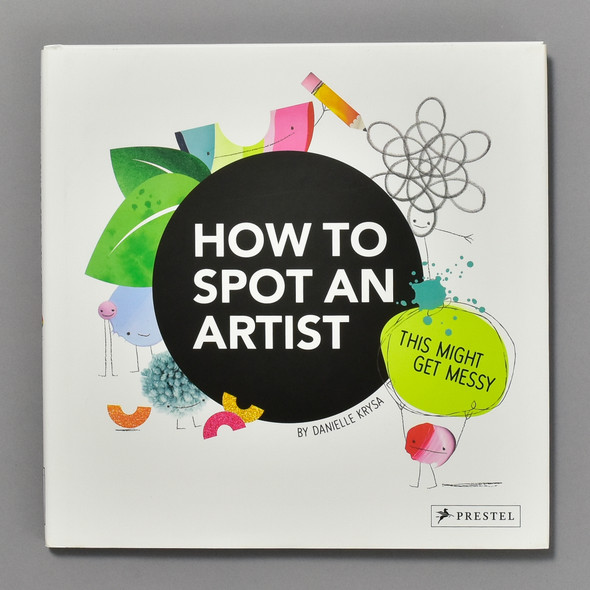 How to Spot an Artist: This Might Get Messy Front of book