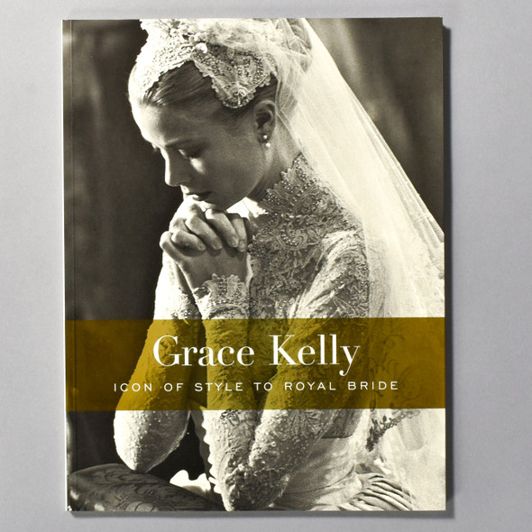 """Cover of the book """"Grace Kelly: Icon Of Style To Royal Bride"""""""