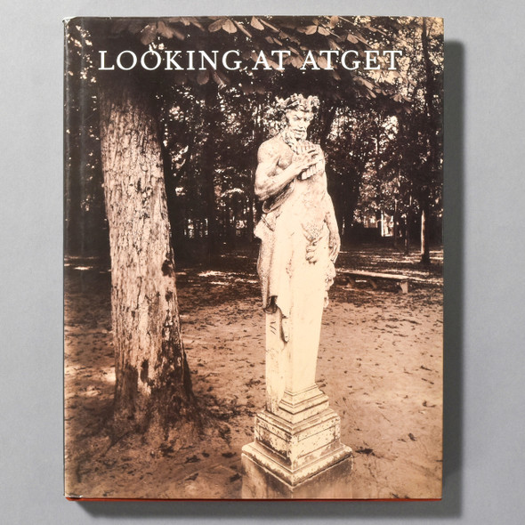 "Cover of the book ""Looking At Atget"""