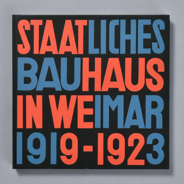 Staatliches Bauhaus in Weimar 1919-1923 front cover