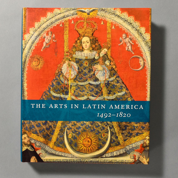 "Cover of the book ""The Arts In Latin America: 1492 - 1820"""