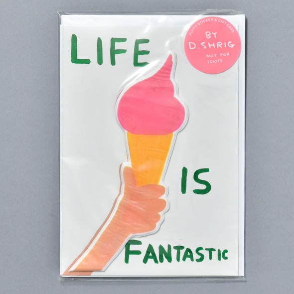 Life Is Fantastic Puffy Sticker Card