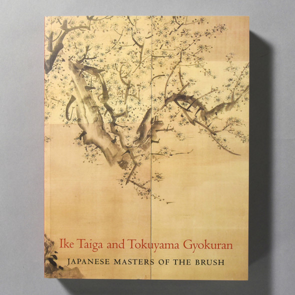 "Cover of the book ""Ike Taiga And Tokuyama Gyokuran: Japanese Masters Of The Brush"""
