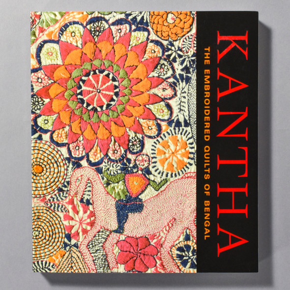 "Cover of the book ""Kantha: The Embroidered Quilts Of Bengal"""