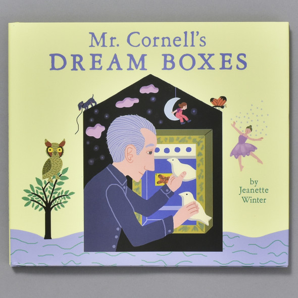 Cover of Mr. Cornell's Dream Boxes
